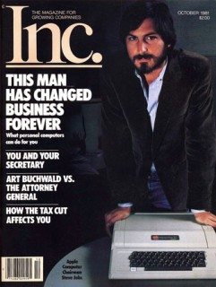 """""""Steve Jobs: This Man Has Changed Business Forever"""" - Inc. 10.1981"""