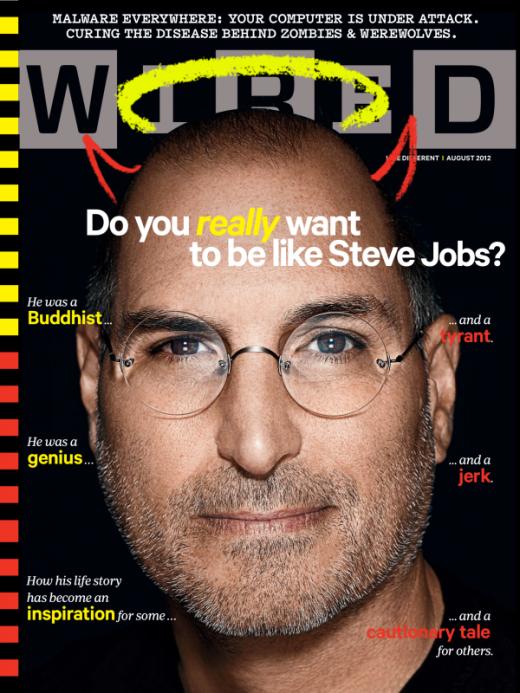 Wired Cover Story: Wollen Sie wirklich wie Steve Jobs sein?
